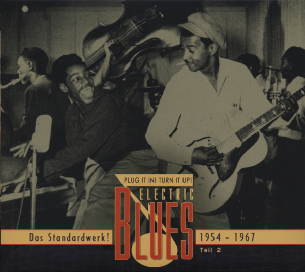 Vol.2 Electric Blues 1954 - 1967 (Deutsch)