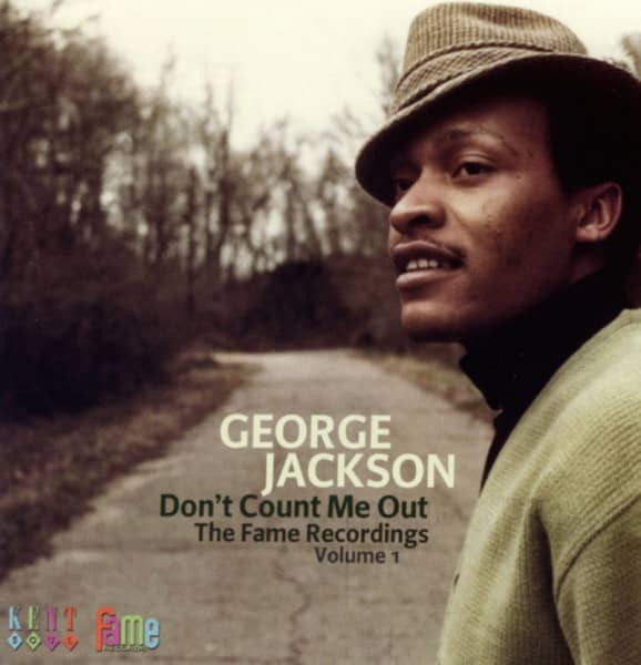 Jackson, George Don't Count Me Out - Fame Recordings Vol.1