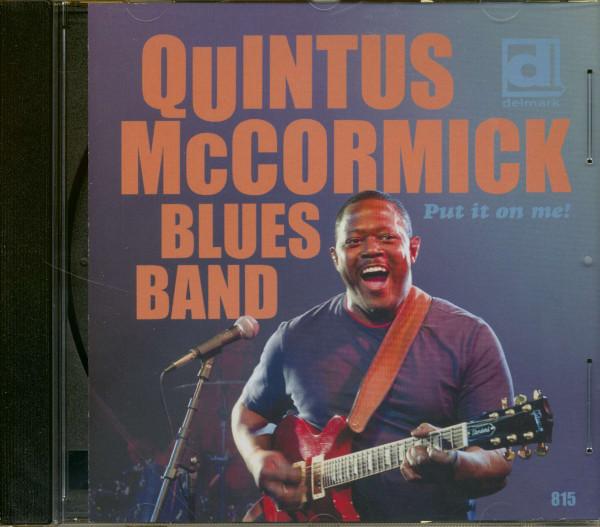Mccormick Blues Band, Quintus Put It On Me