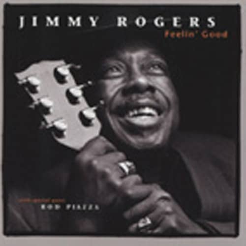 Rogers, Jimmy & The Mighty Fly Feelin' Good