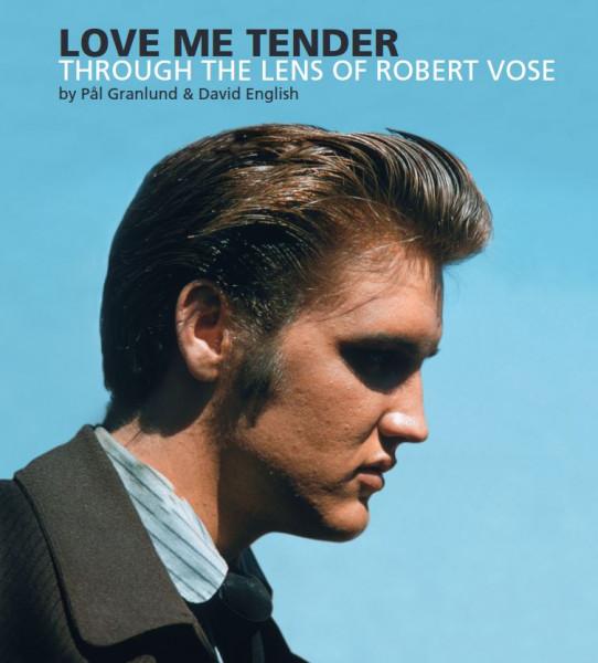 Love Me Tender Through The Lens Of Robert Vose (Book+2-CD)
