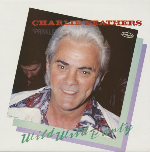 Feathers, Charlie Wild Wild Party (LP)