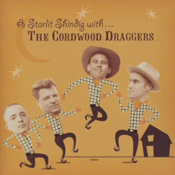 Cordwood Draggers A Starlit Shindig With...