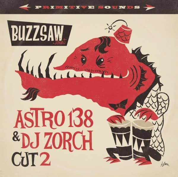Buzzsaw Joint - Astro 138 & DJ Zorch Cut 2 (LP)