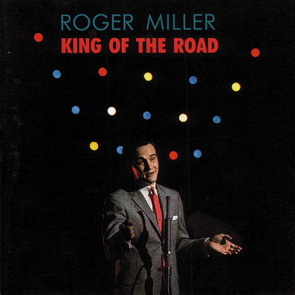 Miller, Roger King Of The Road