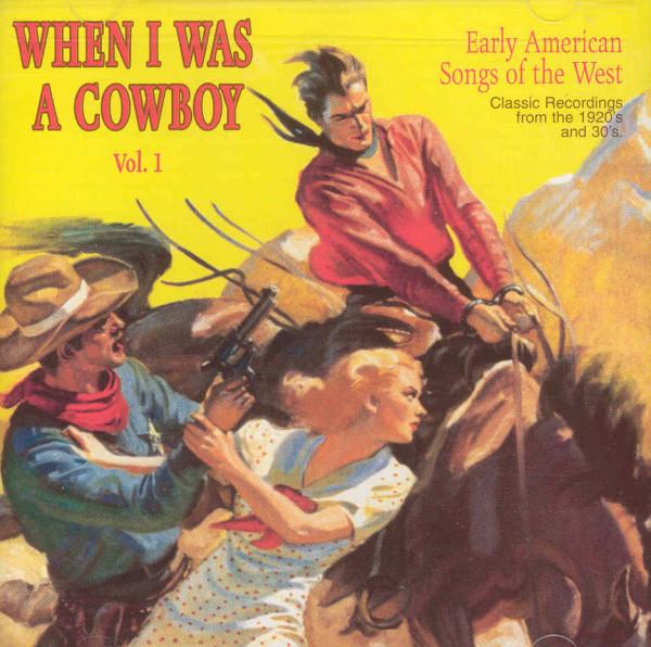 When I Was A Cowboy