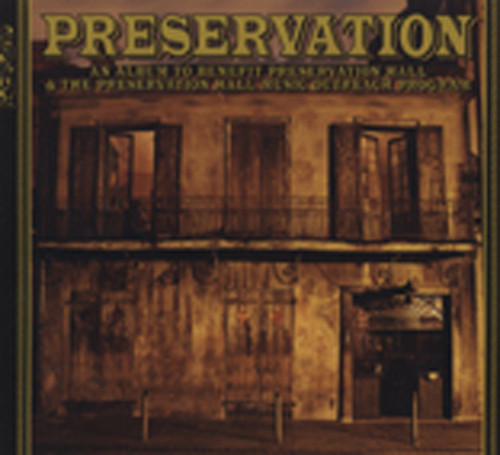 Preservation Hall Jazz Band Preservation - (2-CD) Deluxe Edition