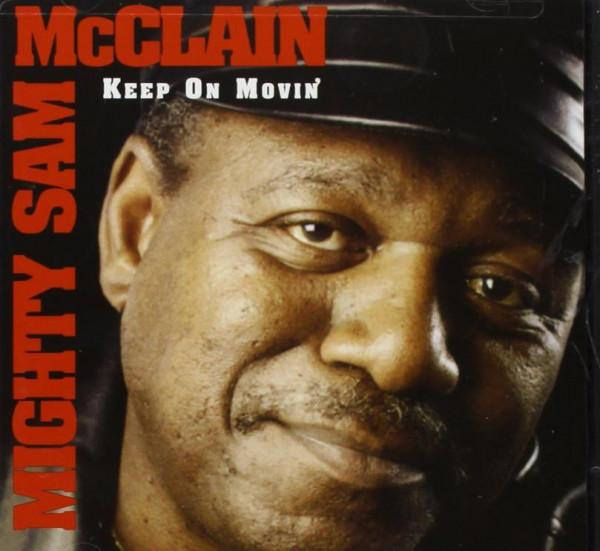 Mcclain, Mighty Sam Keep On Movin'