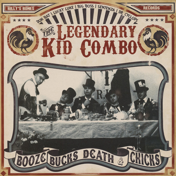 Legendary Kid Combo Booze Bucks Death & Chicks