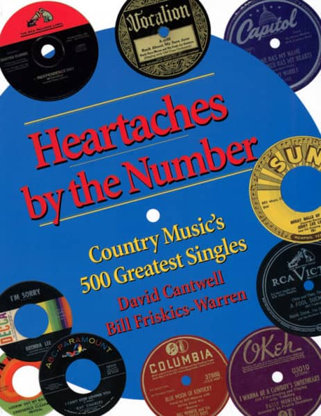 Heartaches By The Number - Country Music's 500 Greatest Singles