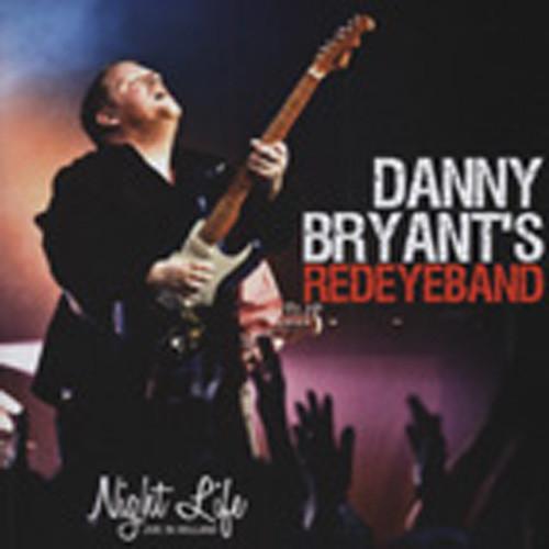 Bryant's Red Eye Band, Danny Night Life