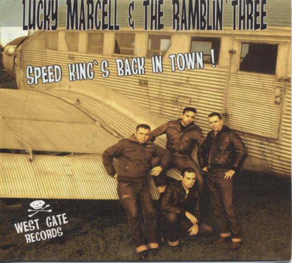 Marcell, Lucky & Ramblin'three Speed King's Back In Town (2009 album plus bonus tracks)