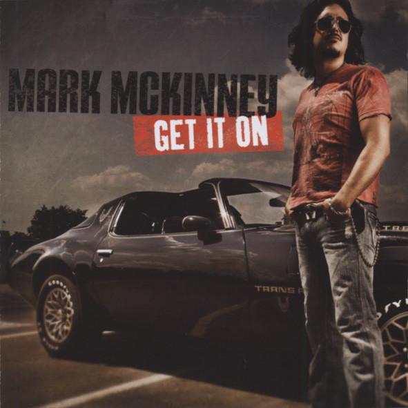 Mckinney, Mark Get It On