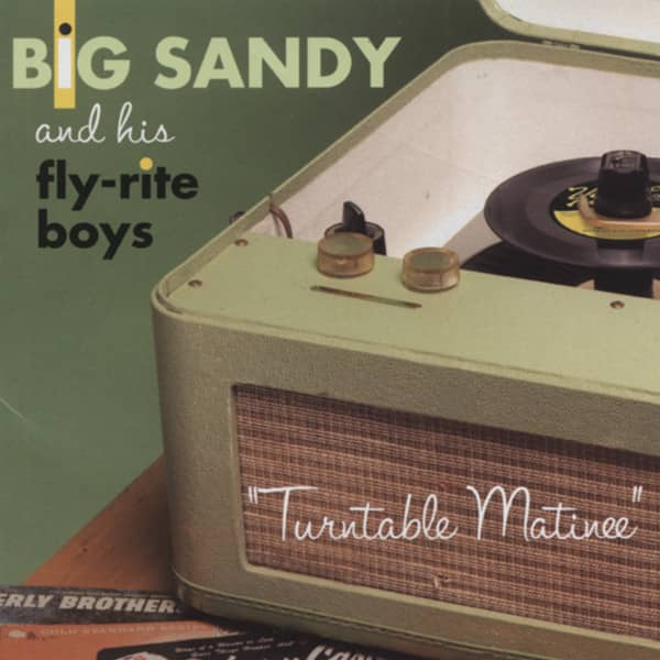 Big Sandy Turntable Matinee
