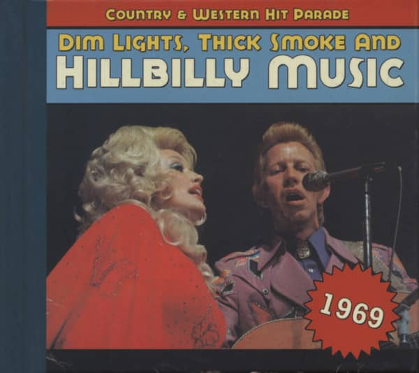 1969 - Dim Lights, Thick Smoke And Hillbilly Music