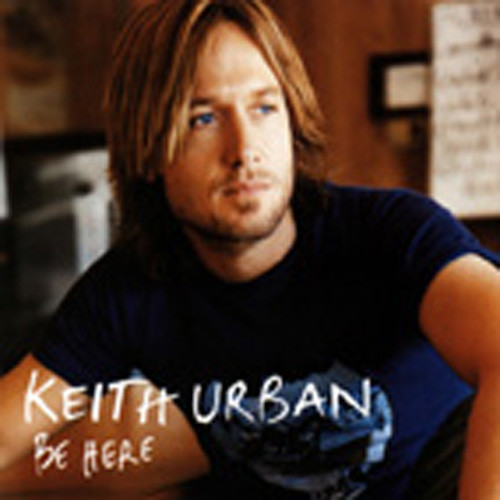Urban, Keith Be Here (2005)