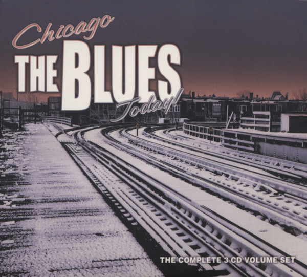Chicago - The Blues Today (3-CD)