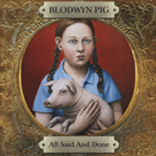 Blodwyn Pig All Said And Done (2-CD)