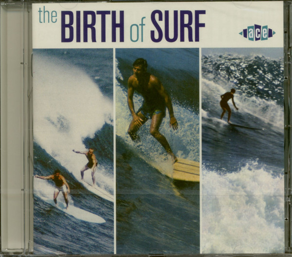 The Birth Of Surf (CD)