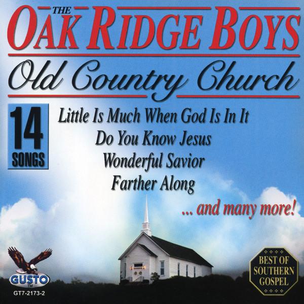 Oak Ridge Boys Old Country Church
