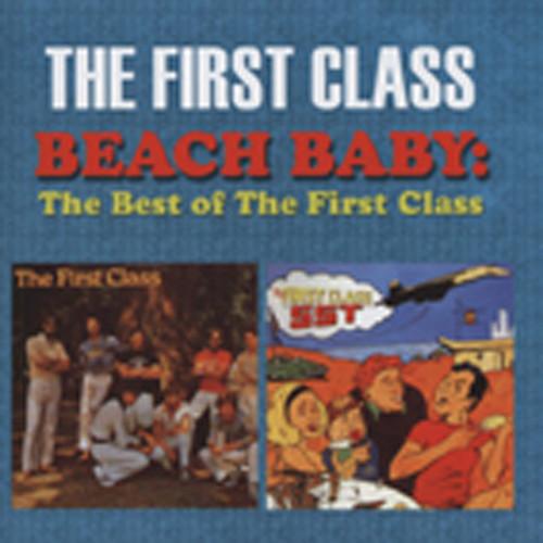 First Class Beach Baby - The Best Of The First Class