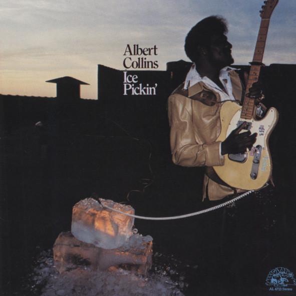 Collins, Albert Ice Pickin'