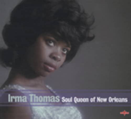 Thomas, Irma Soul Queen Of New Orleans (2-CD)