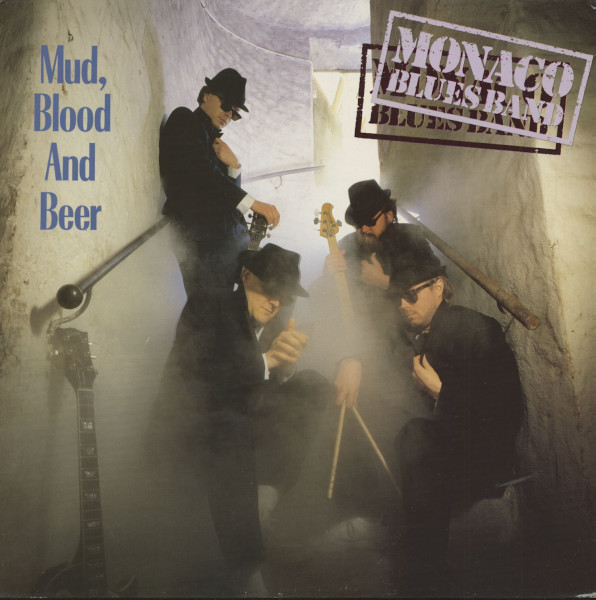 Monaco Blues Band Mud, Blood, And Beer
