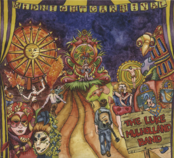 Mulholland Band, Luke Midnight At The Carnival (2010)