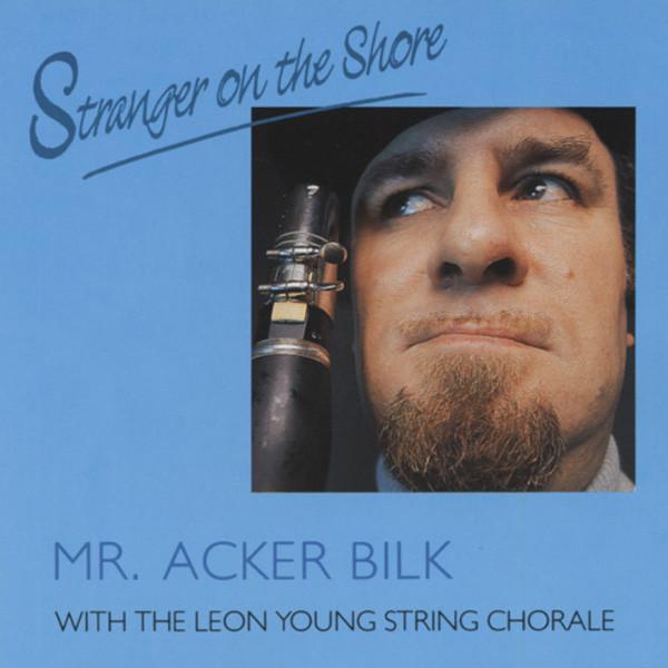 Acker Bilk, Mr. Stranger On The Shore (& Leon Young String Co