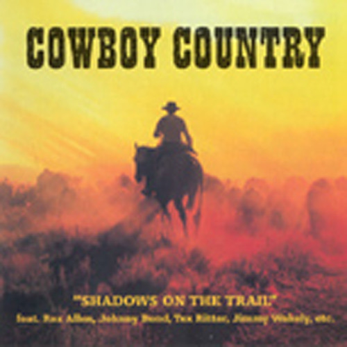 Va Cowboy Country - Shadows On The Trail