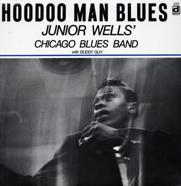Wells, Junior Hoodoo Man Blues