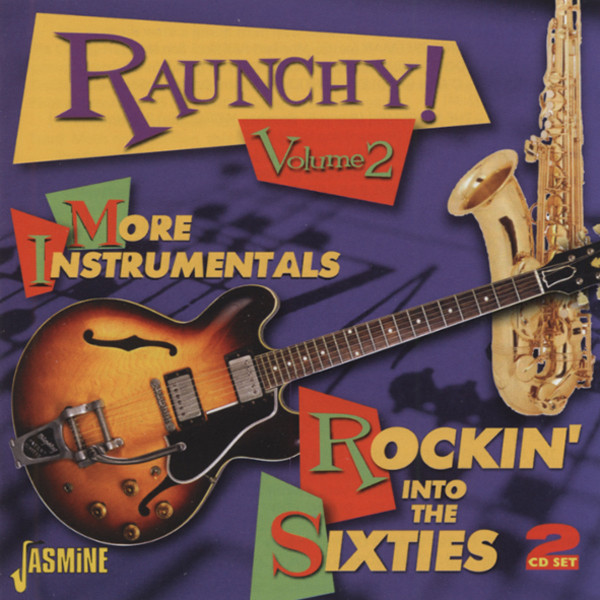 Vol.2, Raunchy! More Instumentals 2-CD