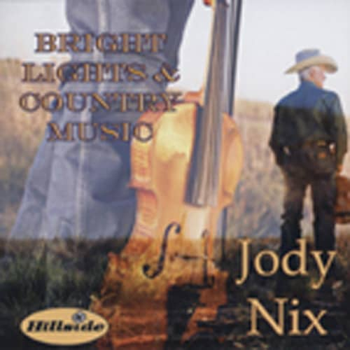 Nix, Jody Bright Lights & Country Music