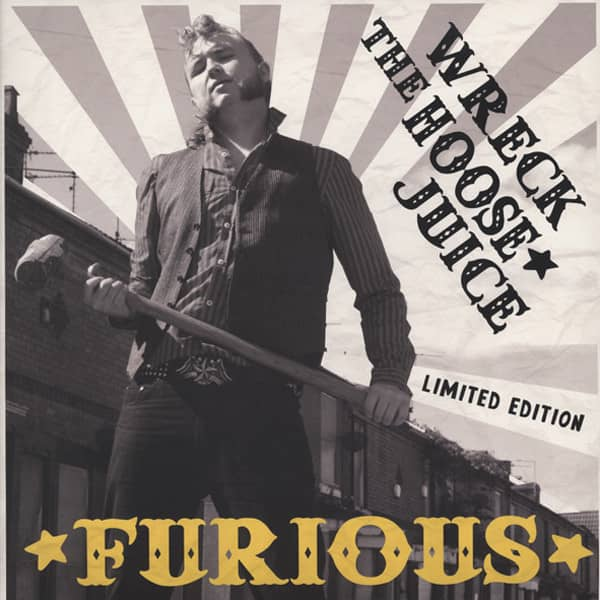 Furious Wreck The Hoose Juice...plus - 180g Vinyl