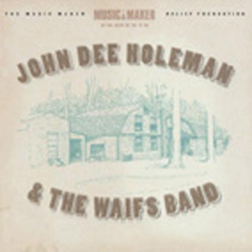 Holeman, John Dee & The Waifs Band