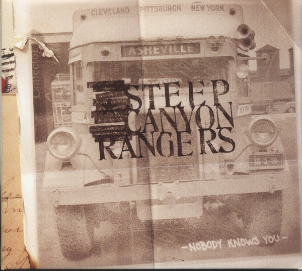 Steep Canyon Rangers Nobody Knows You