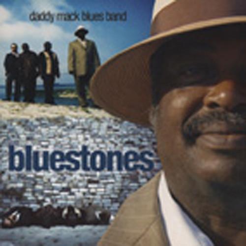 Daddy Mack Blues Band Bluestones