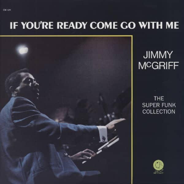 Mcgriff, Jimmy If You're Ready Come Go With Me