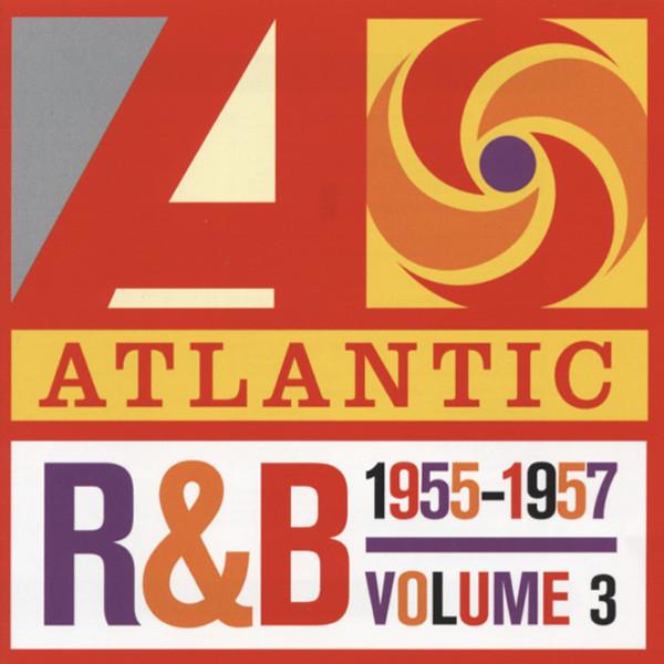 Va Vol.3, Atlantic R&B 1955-1957