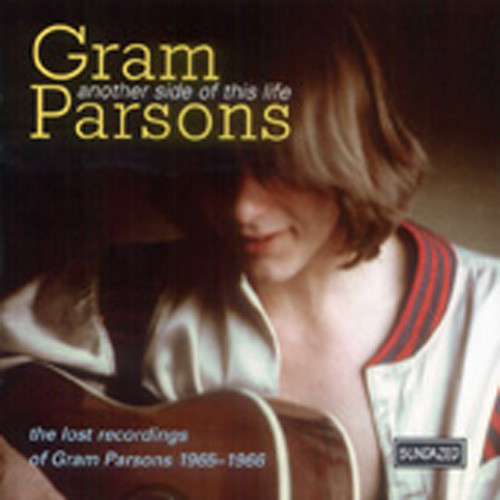Parsons, Gram Another Side Of This Life