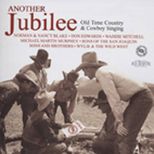 Another Jubilee: Old Time Country & Cowboy Si