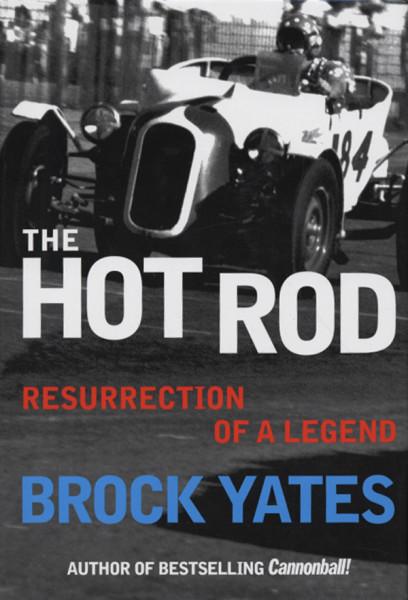 The Hot Rod (eliminator) - Brock Yates: Resurrection Of A Legend