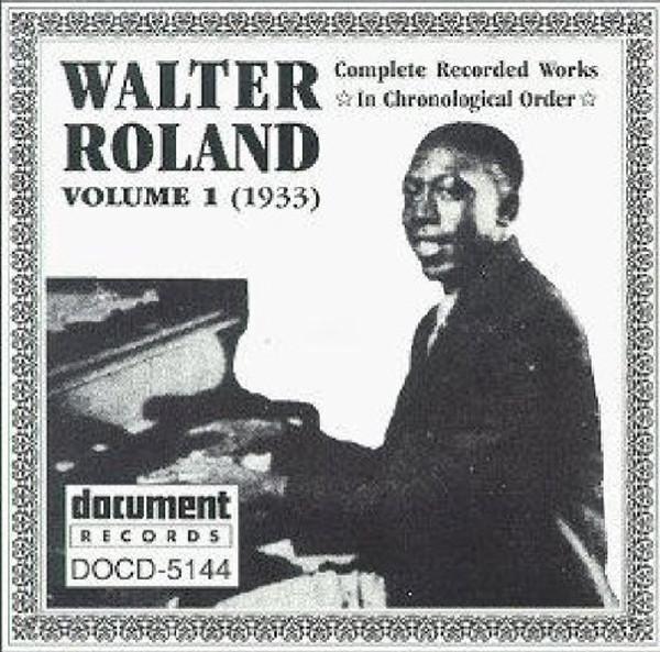 Roland, Walter Complete Recordings Vol.1