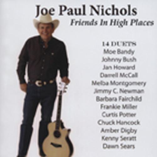 Nichols, Joe Paul Friends In High Places - Duets