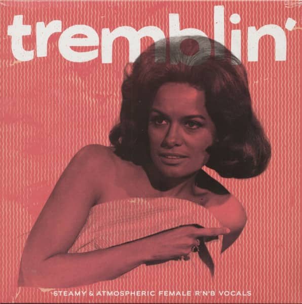 Tremblin' - Steamy & Atmospheric Female R&B (LP)