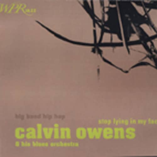 Owens, Calvin Stop Lying In My Face