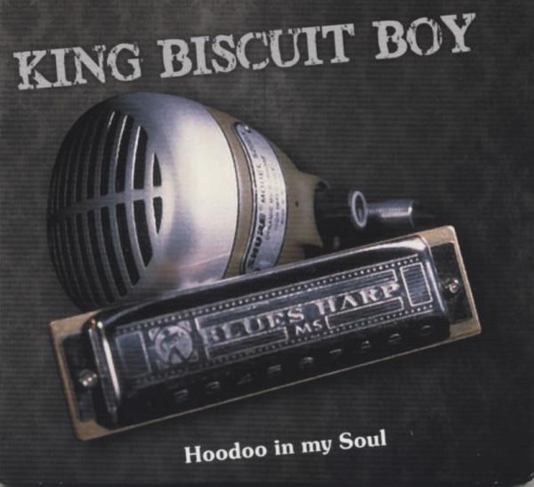 King Biscuit Boy Hoodoo In My Soul