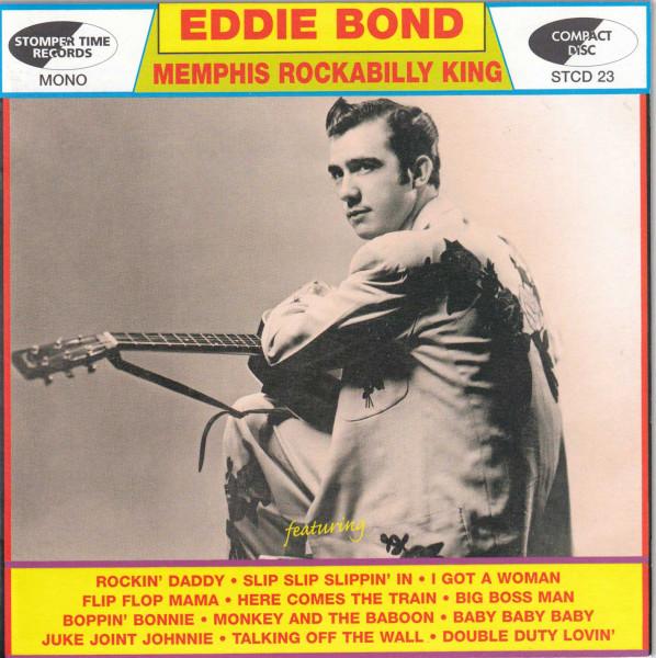 Bond, Eddie Memphis Rockabilly King
