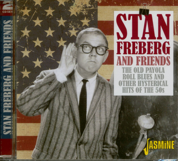 Stan Freberg And Friends - The Old Payola Roll Blues And Other Hysterical Hits (2-CD)